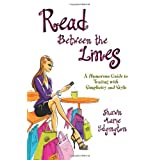 Read Between the Lines: A Humorous Guide to Texting with Simplicity and Style ~ Shawn Marie Edgington