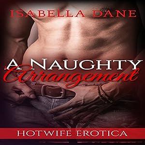 Hotwife: A Naughty Arrangement Audiobook