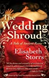 img - for The Wedding Shroud - A Tale of Ancient Rome book / textbook / text book