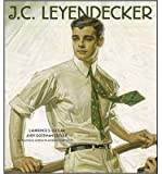 img - for [(J. C. Leyendecker )] [Author: Laurence S. Cutler] [Nov-2008] book / textbook / text book