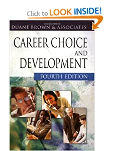 Career Choice and Development Duane Brown