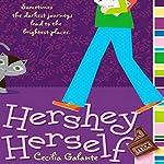 Hershey Herself | Cecilia Galante