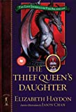 img - for The Thief Queen's Daughter (The Lost Journals of Ven Polypheme) book / textbook / text book