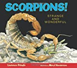 img - for Scorpions!: Strange and Wonderful book / textbook / text book