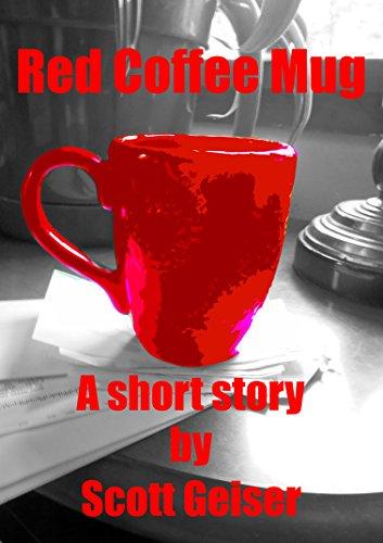 Red Coffee Mug by Scott Geiser