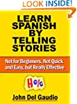 Learn Spanish by Telling Stories: Not...