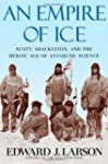 An Empire of Ice: Scott, Shackleton,...