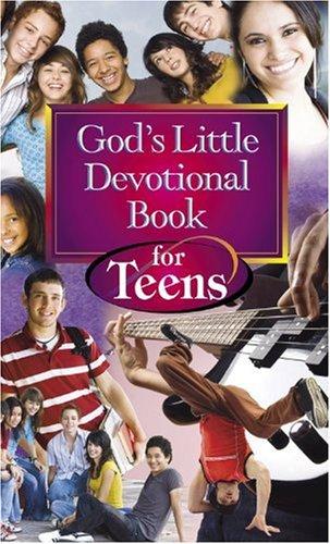 God's Little Devotional Book for Teens (God's Little Devotional Book)