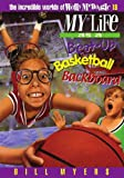 My Life as a Beat Up Basketball Backboard (The Incredible Worlds of Wally McDoogle #18)