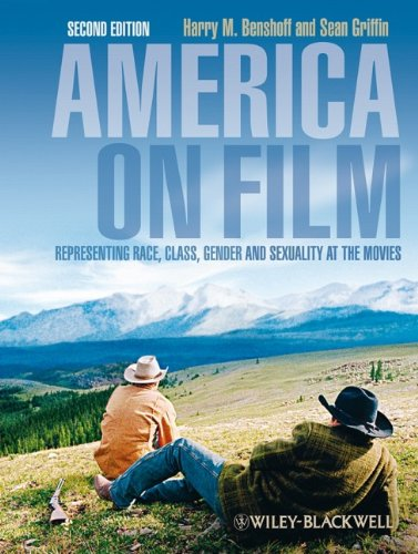 America on Film: Representing Race, Class, Gender, and...