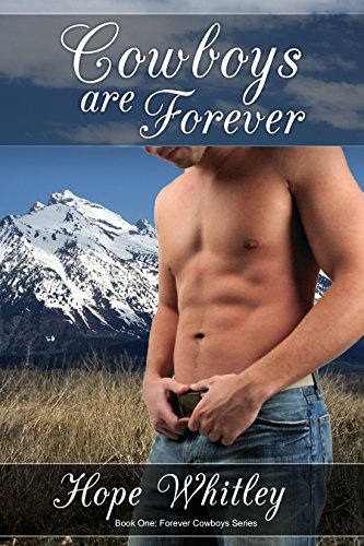 Free Kindle Book : Cowboys are Forever: Book One: Forever Cowboys Series