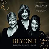"Beyond-Buddhist & Christian Prayers (Gold Edition inkl. 3 Bonustracks)von ""Tina Turner"""
