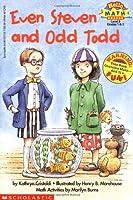Scholastic Reader Level 3: Even Steven and Odd Todd