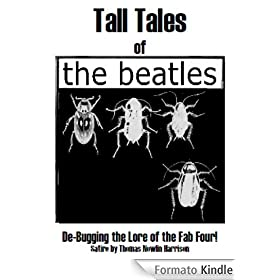 Tall Tales of the Beatles (English Edition)