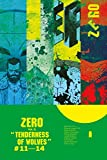 img - for Zero Volume 3: The Tenderness of Wolves book / textbook / text book