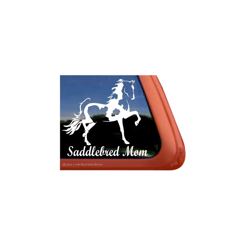 SADDLEBRED MOM ~ Pinto Saddlebred Horse Trailer Vinyl Window Decal Sticker