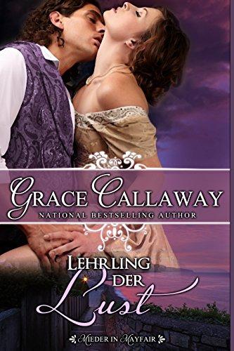 Grace Callaway - Lehrling der Lust (Mieder in Mayfair 1) (German Edition)