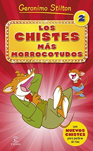 Los Chistes Más Morrocotudos 2 (Geronimo Stilton)