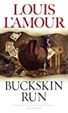 Buckskin Run: Stories (0553247646) by Louis L'Amour