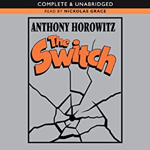 The Switch | [Anthony Horowitz]