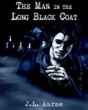 img - for The Man in the Long Black Coat book / textbook / text book