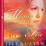 Master Potter and the Mountain of Fire | Jill Austin