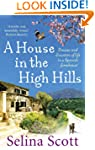 A House in the High Hills: Dreams and...