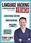 LANGUAGE HACKING FRENCH (Learn how to...