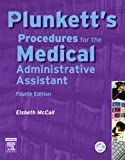Plunkett's Procedures for the Medical Administrative Assistant