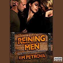 Reining Men: The Boot Knockers Ranch, Book 3 Audiobook by Em Petrova Narrated by Janet King