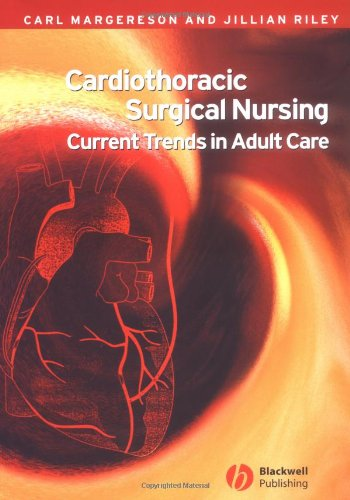 Cardiothoracic Surgical Nursing: Current Trends in Adult Care