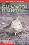 The Galapagos Islands: The Essential Handbook for Exploring, Enjoying and Understanding Darwin