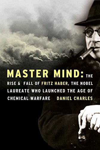 Master Mind: The Rise and Fall of Fritz Haber, the Nobel Laureate Who Launched the Age of Chemical Warfare (The Mind Master compare prices)