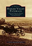 img - for Harlem Valley Pathways (Images of America Images of America) book / textbook / text book