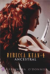 Rebecca Kean (5 Tomes) - Cassandra O'Donnell 51gyqgBJttL._SY300_