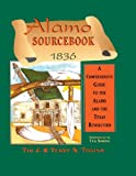 img - for Alamo Sourcebook 1836: A Comprehensive Guide to the Alamo and the Texas Revolution book / textbook / text book