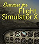 Exercises For Flight Simulaor X (Engl...