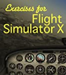 Exercises For Flight Simulaor X