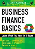 Business Finance Basics: Learn What You Need in 2 Hours (A Crash Course for Entrepreneurs)