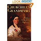 Churchill's Grandmama: Frances, 7th Duchess of Marlborough