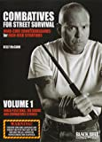 Combatives for Street Survival V.1: Index Positions, The Guard and Combative Strikes