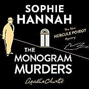 The Monogram Murders: The New Hercule Poirot Mystery | Sophie Hannah
