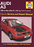 Audi A3 Petrol and Diesel Service and Repair Manual: 1996 to 2003 (Haynes Service and Repair Manuals) by Legg, A. K., Gill, Peter T. (2005) Hardcover