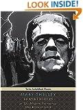 Frankenstein, or The Modern Prometheus (Tantor Unabridged Classics)