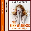 The Fire Witness (       UNABRIDGED) by Lars Kepler Narrated by Saul Reichlin