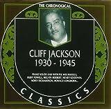 Songtexte von Cliff Jackson - The Chronological Classics: Cliff Jackson 1930-1945