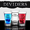 Dividers Audiobook by Travis Adams Irish Narrated by Frank Frederick