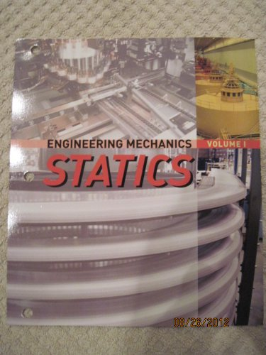 Engineering Mechanics Statics Volume 1 (Volume 1)
