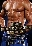 Intro to Metabolic Enhancement Traini...