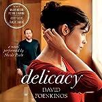 Delicacy: A Novel | David Foenkinos